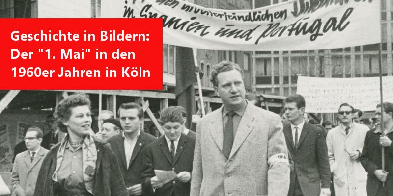 Geschichte des 1. Mai in Köln