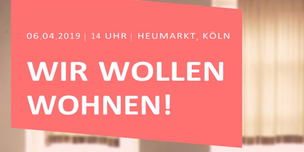 """""""Wir wollen wohnen"""" Köln"""