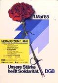 Text oben: 1. Mai. Motiv: Einte rote Nelke ist an einem nach oben zeigenden Pfeil befestigt. Text unten: Unsere Stärke heißt Solidarität DGB