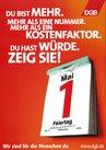 Plakat 1. Mai 2005: Motto: Du bist mehr. Mehr als eine Nummer. Mehr als ein Kostenfaktor. Du hast Würde. Zeig sie!. Motiv: Ein Abreiskalender mit den Kalenderblatt 1. Mai